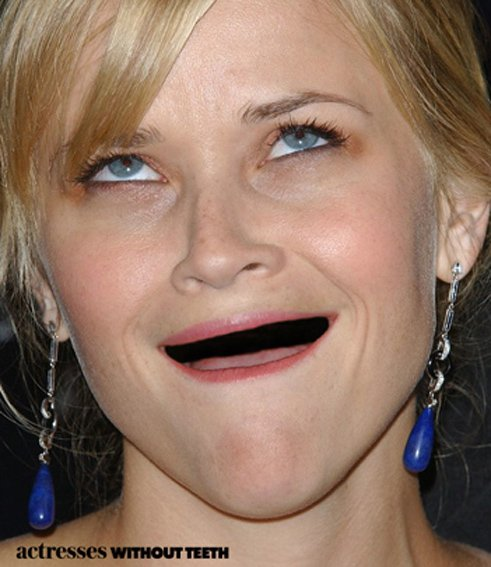 Reese Witherspoon (but without her teeth... geddit?!)