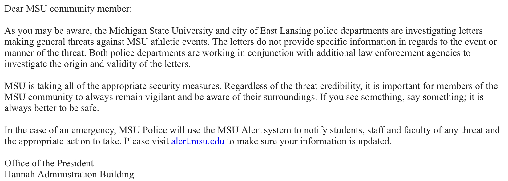 The email sent out to MSU students Friday afternoon