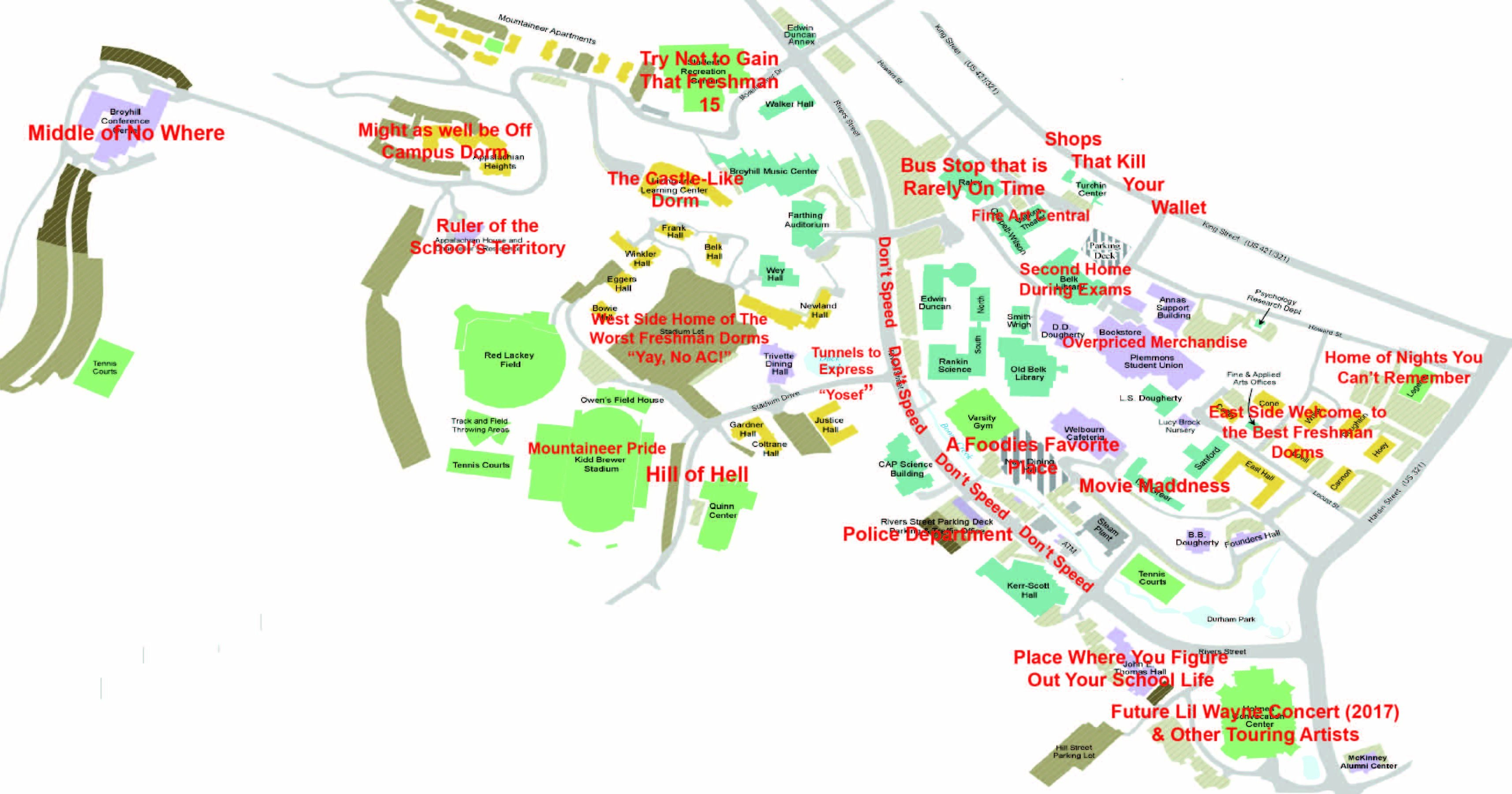 An honest map of App State because we all know Boone better ... on ohio state residence halls, app state sororities, app state cafeteria, app state bookstore, app state parking, penn state residence halls, app state student life, app state university dorms, app state wrestling camp, boise state residence halls, app state library, app state greek life, penn state pollock halls, app state football facilities, illinois state residence halls, nc state residence halls, app state human resources, app state history, app state dining, app state dorm room,