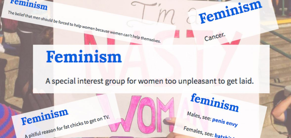 Urban Dictionarys Definitions Of Feminism Are So Wrong They Are