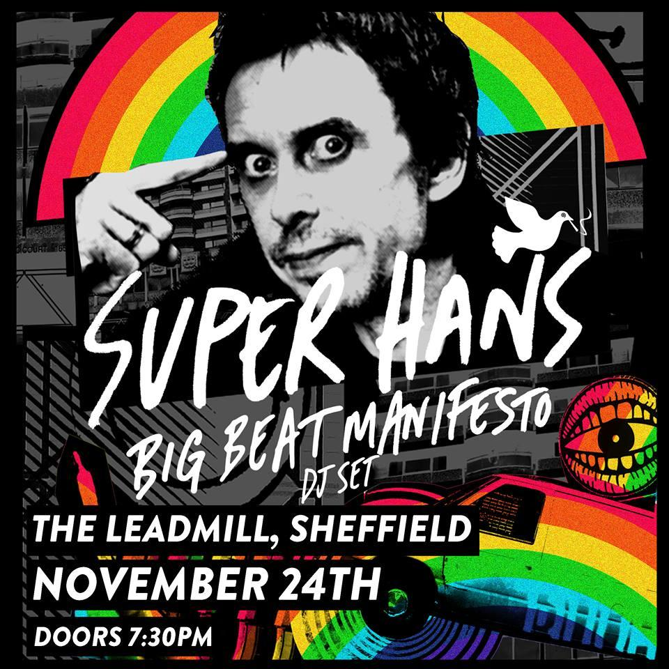 The latest indie icon to hit the Leadmill