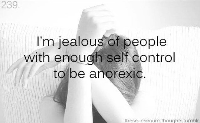 Messages like this being posted on social media which depict eatting disorders as strength of mind and 'self control' are truly disgusting
