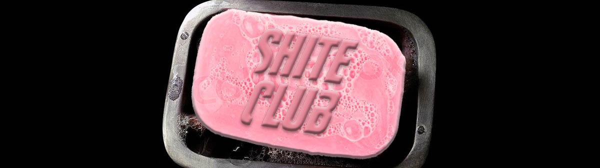 Shite Club