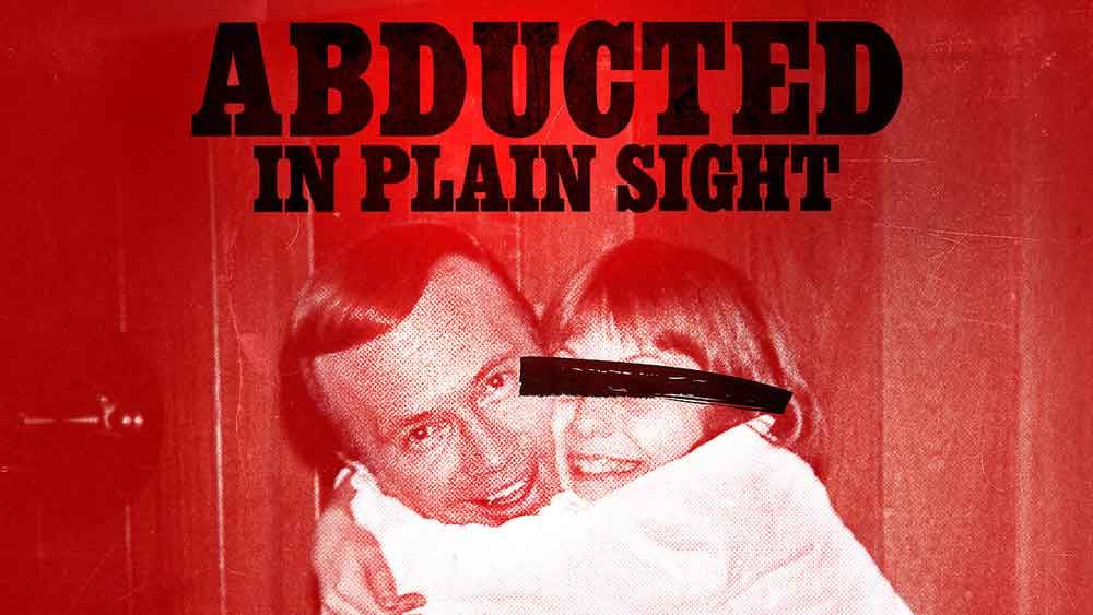 Image may contain: Abducted in Plain Sight story, Abducted in plain sight, Netflix, true crime, Robert berchtold, Jan Broberg, Brochure, Paper, Flyer, Person, Human, Poster, Advertisement