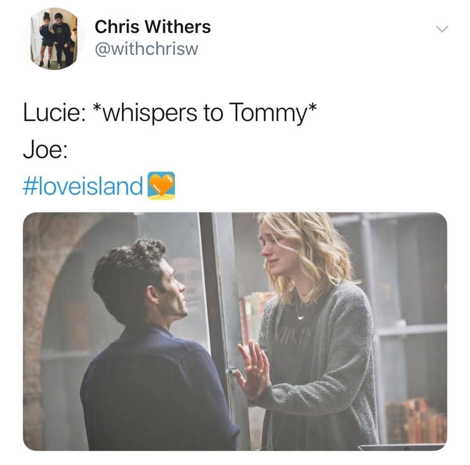 Image may contain: Love Island week two memes, Love Island, memes, reactions, tweet, funny, savage, meme, Lucie, Tommy, Joe, Netflix, You,  Face, Female, Text, Apparel, Clothing, Human, Person