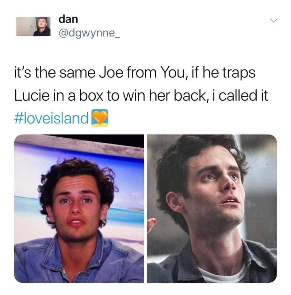 Image may contain: Love Island week one memes, Love Island, 2019, memes, Joe, You, Netflix, creepy, Lucie, Jaw, Head, Text, Face, Person, Human