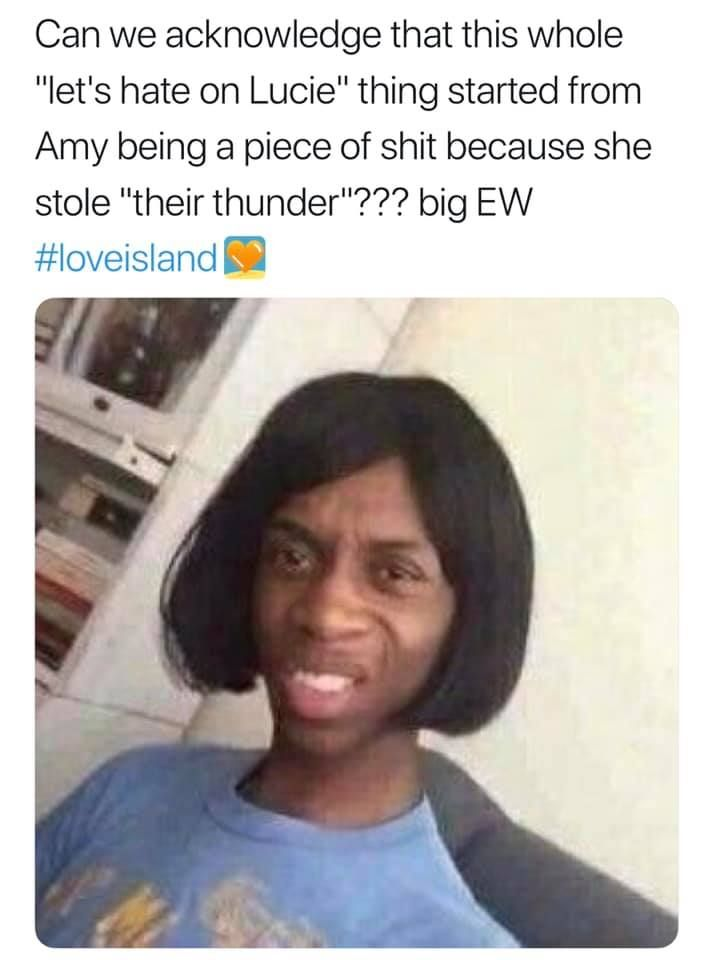 Image may contain: Love Island week two memes, Love Island, memes, reactions, tweet, funny, savage, meme, Amy, Lucie, Photo, Photography, Portrait, Text, Hair, Female, Person, Face, Human