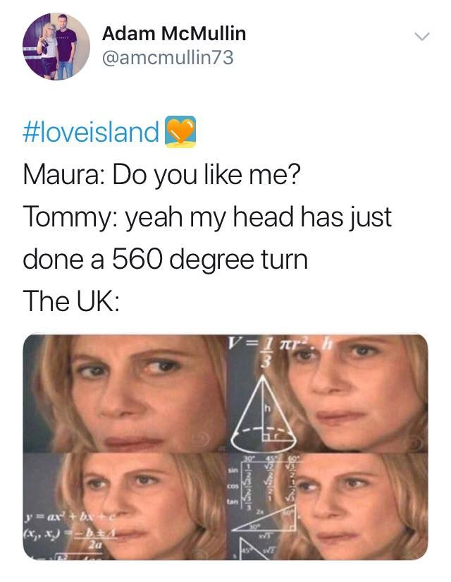 Image may contain: Love Island week two memes, Love Island, memes, reactions, tweet, funny, savage, meme, Tommy, circle, Portrait, Photo, Photography, Female, Head, Smile, Person, Human, Face