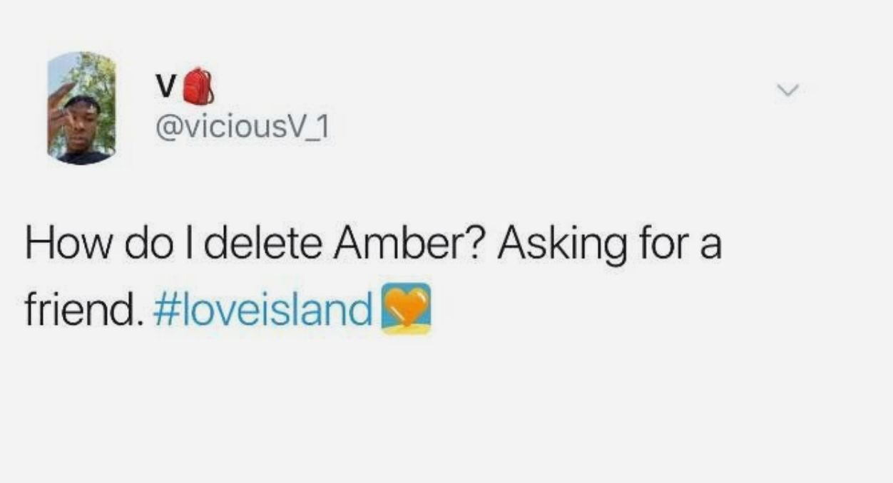 Image may contain: Love Island episode one memes, Love island, 2019, meme, Amber, reaction, tweet, Symbol, Trademark, Logo, Face, Text, Person, Human