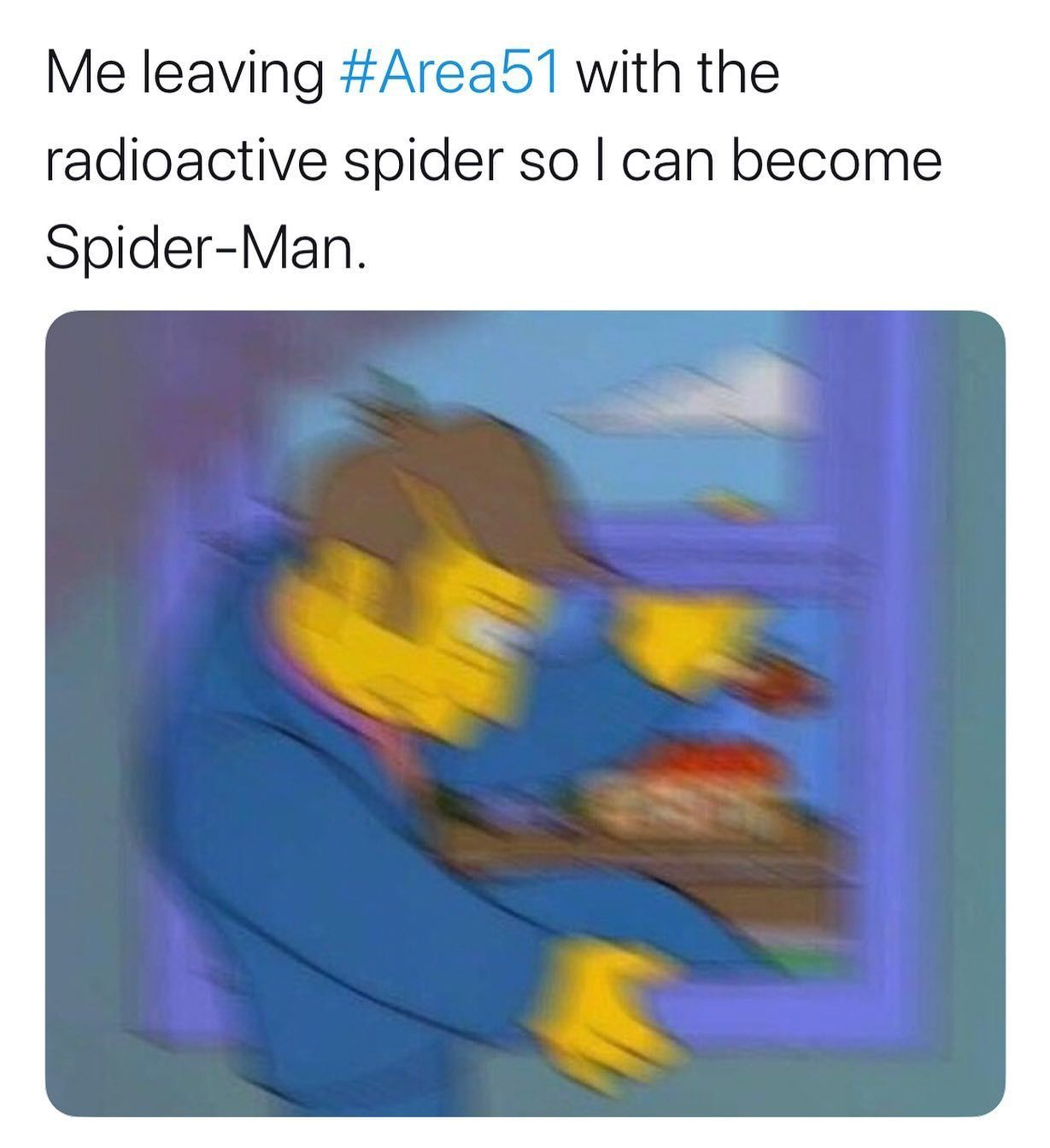 Image may contain: Area 51 memes, Area 51, meme, reaction, twitter, facebook, event, Las Vegas, Nevada, where, origin, explained, what is Area 51, alien, spoiler, simpsons, spider man,  Text