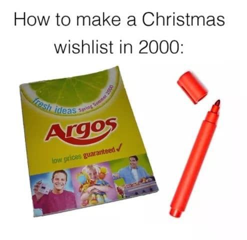 Image may contain:  90s kid memes, school, uk, meme, tweet, reaction, Christmas, Argos, Catalogue, funny, 00s, 90s, nostalgic, Crayon, Person, Human, Advertisement, Paper, Poster, Flyer, Brochure