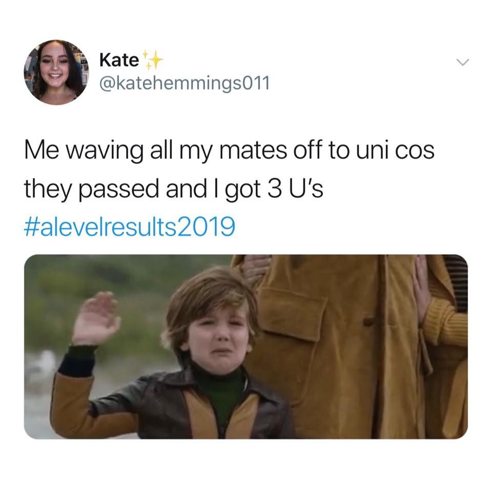Image may contain: A-level results day memes, A-level results, A-Level, results day, memes, 2019, meme, twitter, tweet, reaction, U, E, grade, uni, mates, friends, tragic, degree, Jacket, Text, Overcoat, Coat, Person, Human, Apparel, Clothing