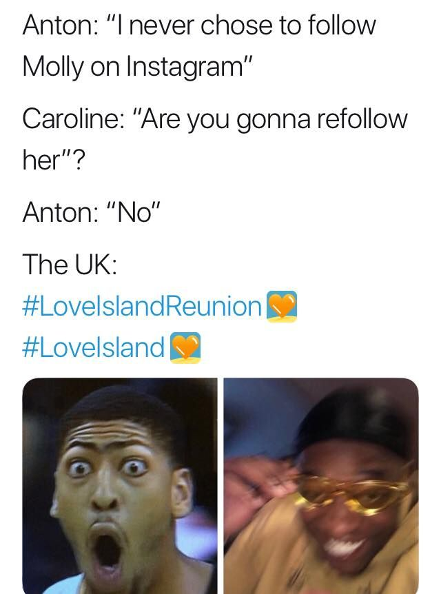 Image may contain: Love Island reunion memes, Love Island, reunion, meme, reaction, tweet, funny, last night, Molly-Mae, Anton, Instagram, unfollow, Text, Accessories, Glasses, Accessory, Smile, Head, Face, Person, Human