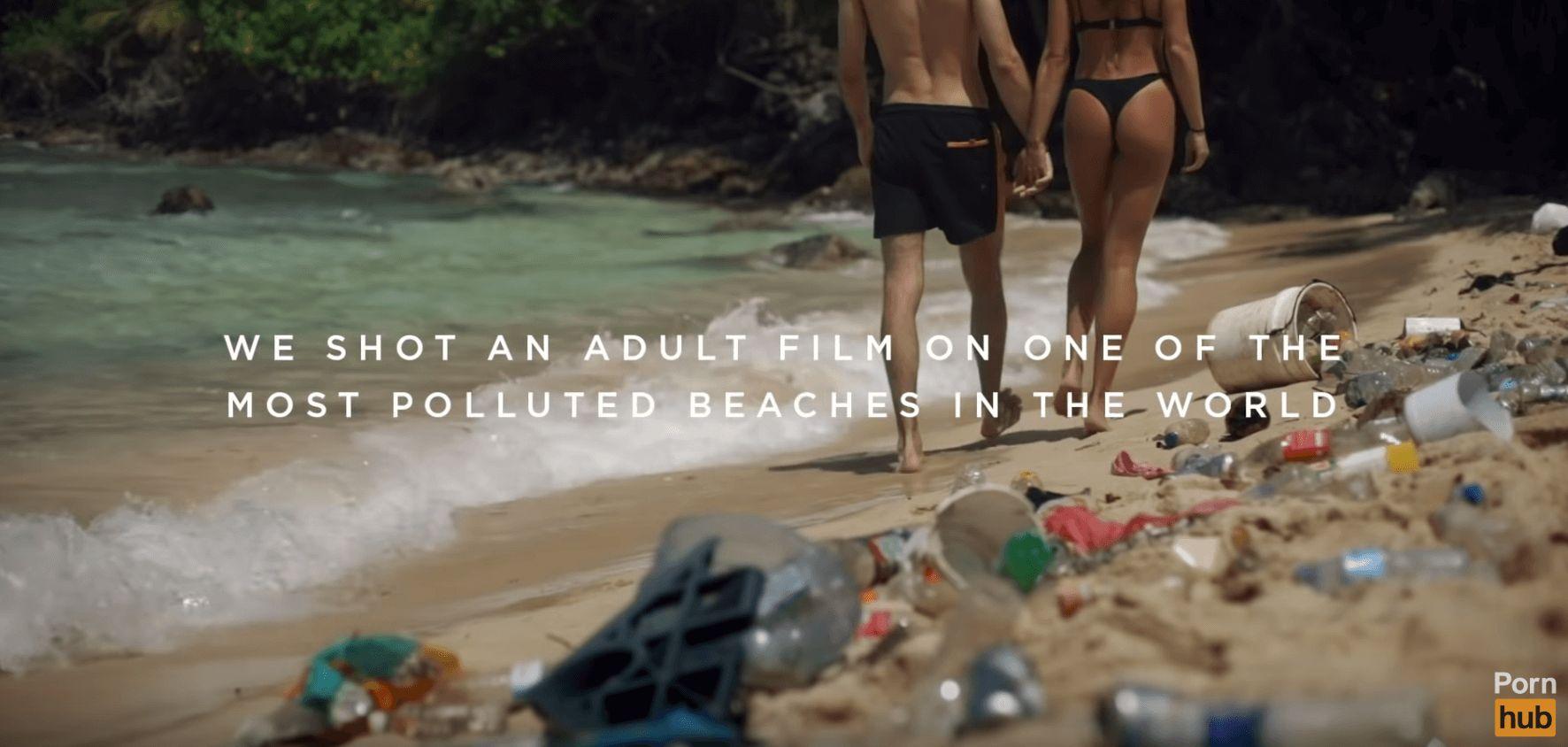 Beach Porn Film pornhub has made a film on a littered beach to raise money