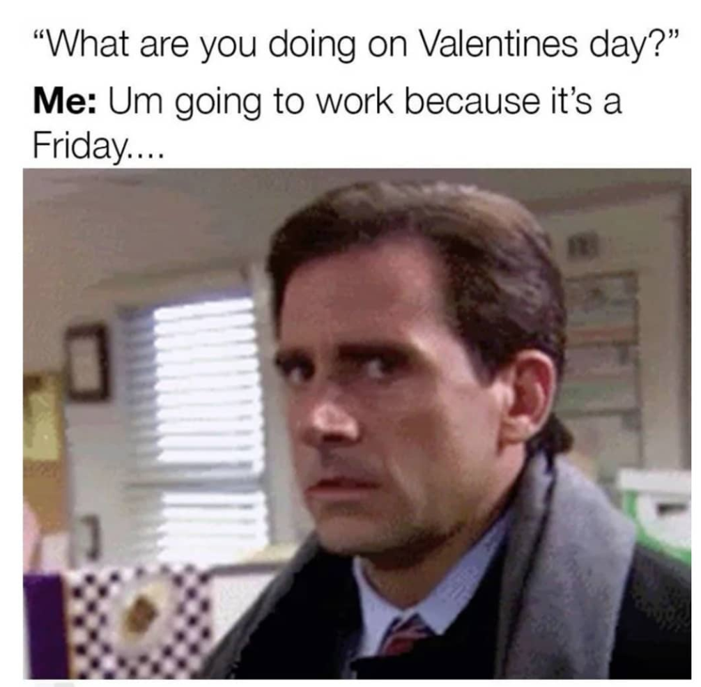 Valentine's Day memes, Valentine's Day, 2020, memes, twitter, reactions, meme, funny, tragic, single, Valentine's With Nobody, valentine, date