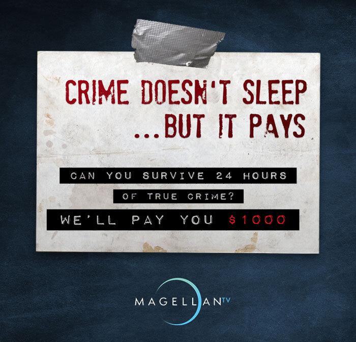 paid to watch true crime, true crime, documentaries, pay, job, apply, magellan tv