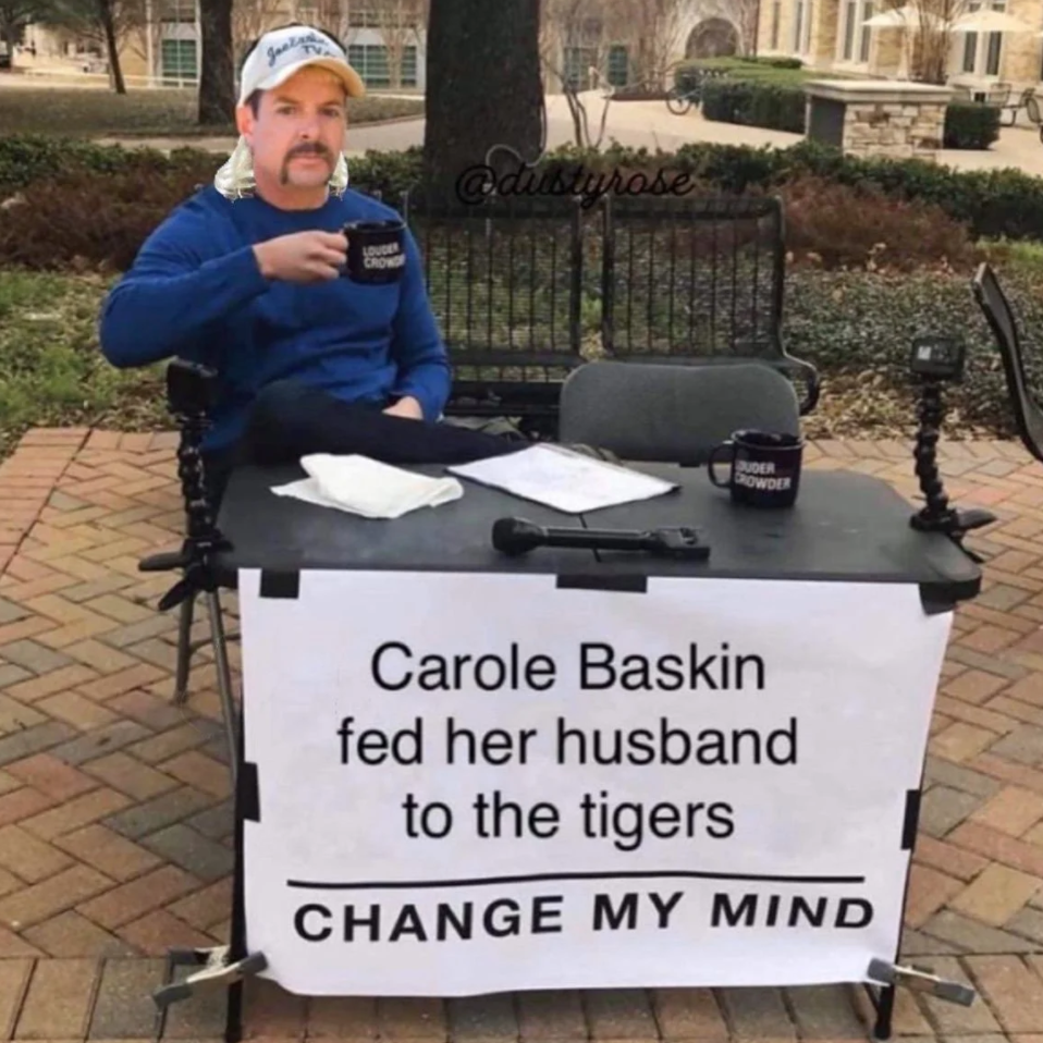 Carole Baskin Memes Collection Of Funniest Reactions To Tiger