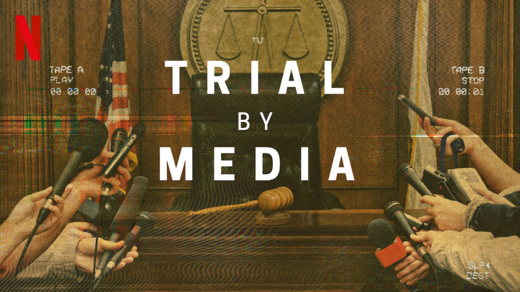 Trial By Media, Netflix, review, cases, reactions, trailer, release, about, synopsis, plot