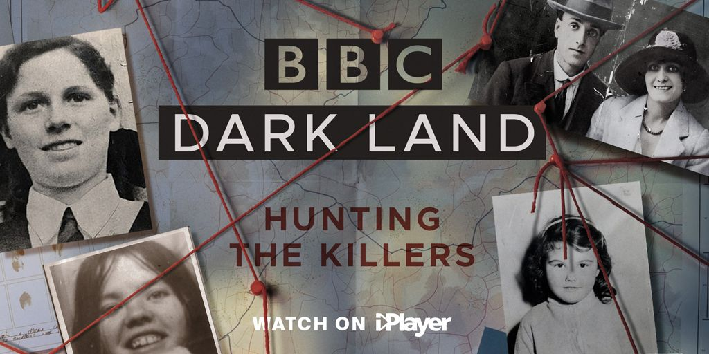 Dark Land: Hunting the Killers, BBC, true crime, series, unsolved, murder, cases, series, documentary, new
