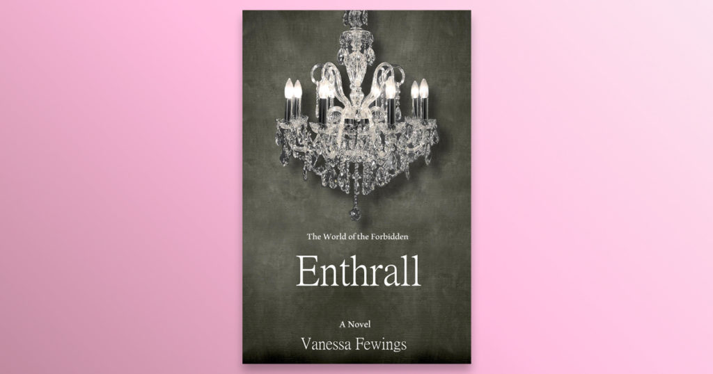Barbara Bialowas, novel, adaptation, Enthrall, Enthrall Sessions