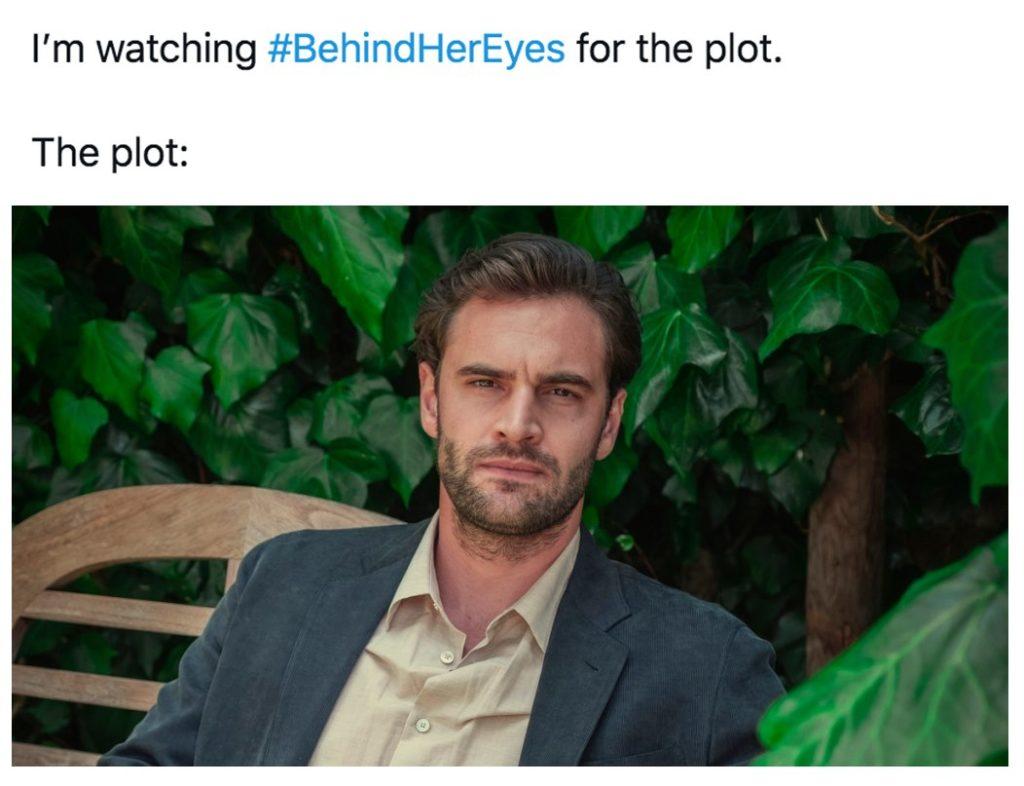Behind Her Eyes, Netflix, memes, meme, reaction, Twitter, reviews, David, plot