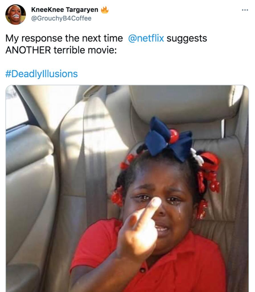 Deadly Illusions, Netflix, memes, meme, reaction, Twitter, review, movie, film