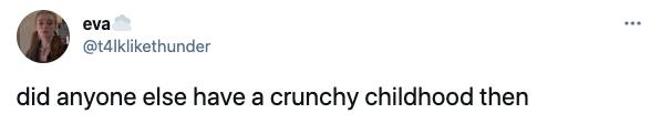 crunchy, granola, childhood, tiktok